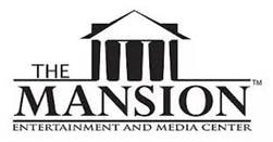 The Mansion Entertainment and Media Center